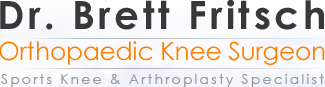 Dr.Brett Fritsch - Orthopaedic Knee Surgeon - Sports Knee & Arthroplasty Specialist